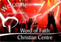 Word of Faith Christian Centre