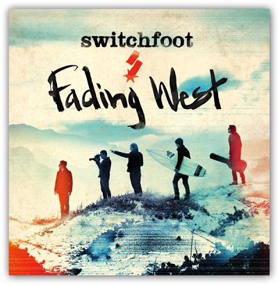 Switchfoot –  Fading West: Review