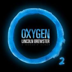 Lincoln Brewster — Oxygen: Review