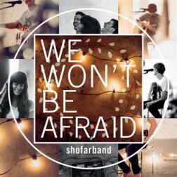 Shofarband — We Won't Be Afraid: Review