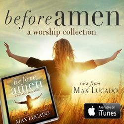 Before Amen — A Worship Collection: Review