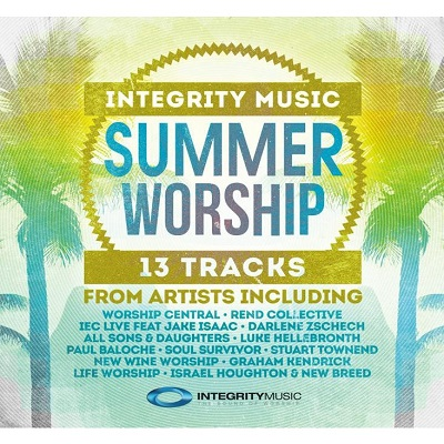 Integrity Music Summer Worship : Review