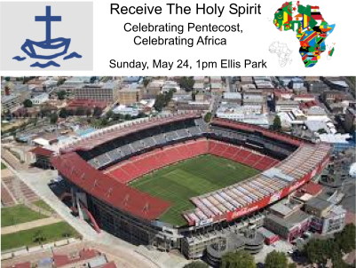 Mass prayer rally at Ellis Park will celebrate Pentecost, Africa