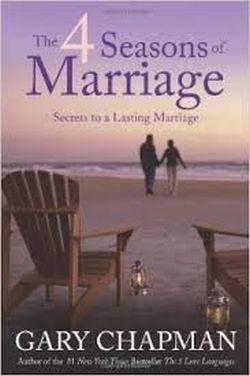 Gary Chapman — 4 Seasons of Marriage: Book review