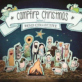 Rend Collective — Campfire Christmas Volume 1: Review