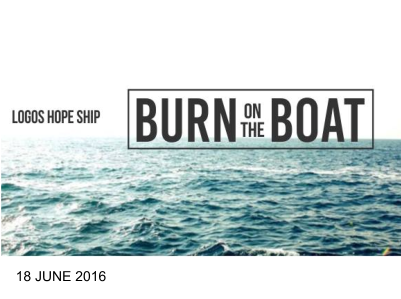 BURN ON THE BOAT