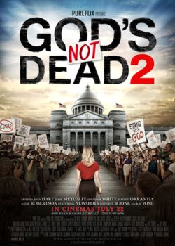 Don't miss God's Not Dead 2: it will inspire you