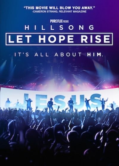 Groundbreaking 'Hillsong: Let Hope Arise' launches today — win free tickets, big prizes