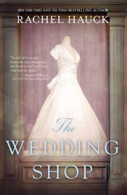 Rachel Hauck — The Wedding Shop: Book review