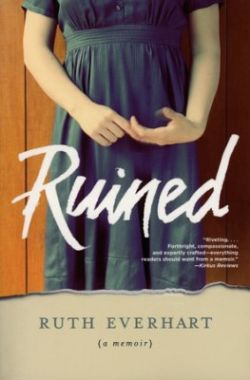 Ruth Everhart — Ruined: Book Review