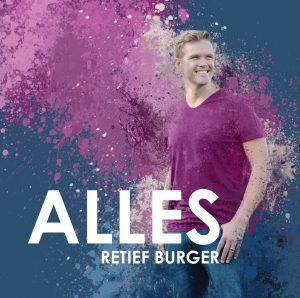 """Alles"" – Retief Burger releases new album"