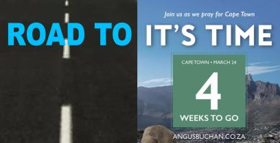 Road to Its Time Cape Town — Four weeks to go
