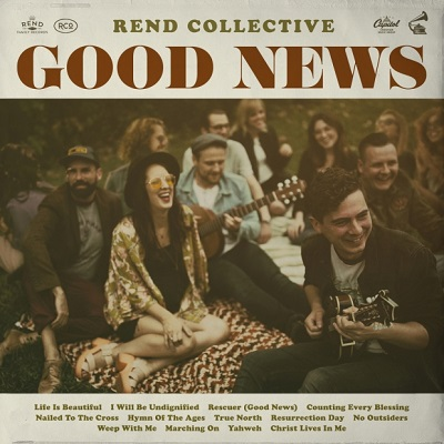 Rend Collective – Good News: Review
