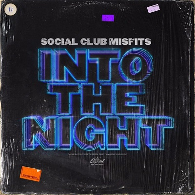 Social Club Misfits – Into The Night: Review