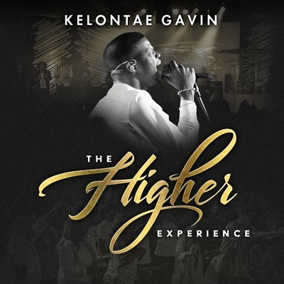 Kelontae Gavin – The Higher Experience: Review