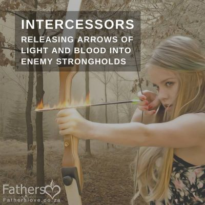 Call to intercessors to 'release arrows of light and blood into enemy strongholds'