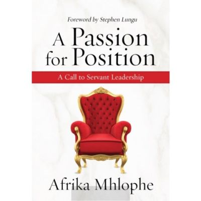 INTERVIEW: Afrika Mhlophe on his new book, 'A Passion for Position'