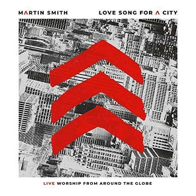 Martin Smith — Love Song for a City: Music Review