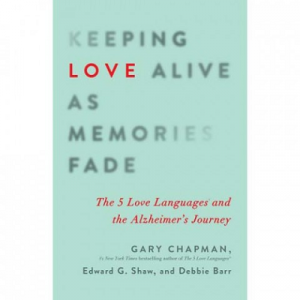 Gary Chapman — Keeping love alive as memories fade: Book review