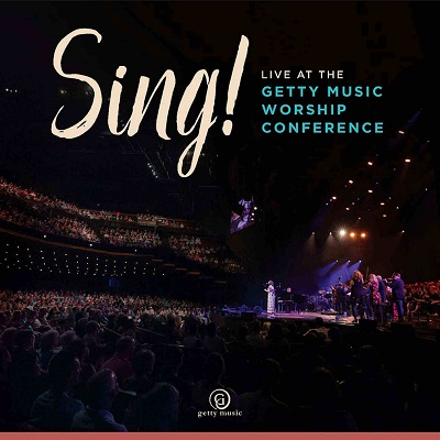 Sing! 2018 Live at the Getty Music Worship Conference: Review