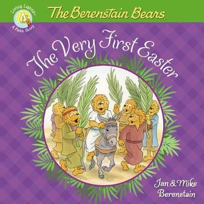Jan and Mike Berenstain — The Berenstain Bears (The Very First Easter): Book review
