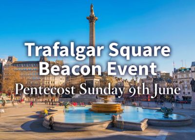 Trafalgar Square to host prayer, worship on Pentecost Sunday