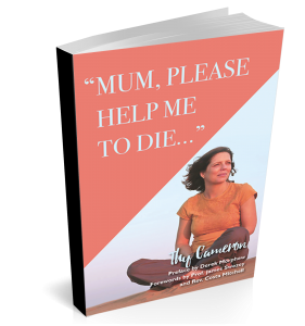'Mum please help me die' — mother writes book to share daughter's story