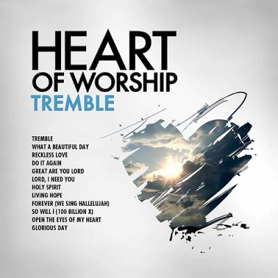 Heart Of Worship: Tremble — Review
