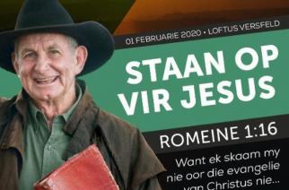 """Oom Angus calls people to """"Staan op vir Jesus"""" at Loftus"""