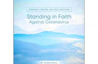 'God has a plan': Shawn Bolz publishes free ebook on how to pray against coronavirus