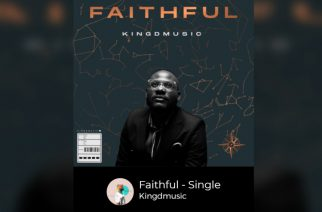 Kingdmusic's new single echoes God's faithfulness in his life