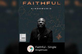 Kingdmusic's new single echoes God's faithfulness in his life